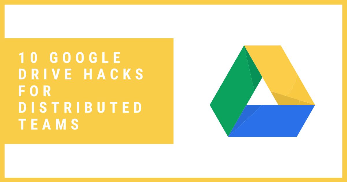 Google Drive Hacks